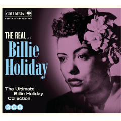 Holiday Billie - The Real Billie Holiday (CD)