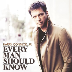 Connick, Harry Jr. - Every Man Should Know (CD)