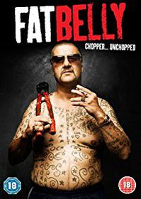 Fatbelly - Chopper Unchopped (DVD)