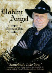 Bobby Angel - Somebody Like You Greatest Hits (DVD)