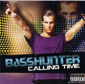 Basshunter - Calling Time (CD)