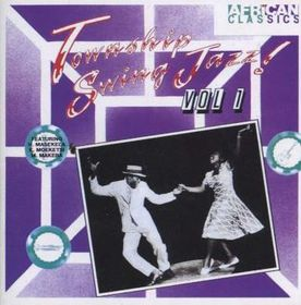 Township Swing Jazz Vol 1 - Various Artists (CD)