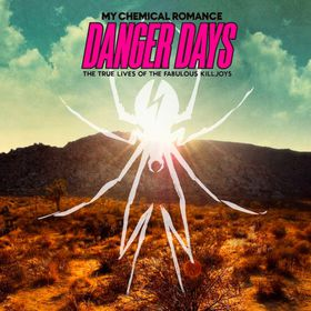 My Chemical Romance - Danger Days - True Lives Of The Fabolous Killjoys