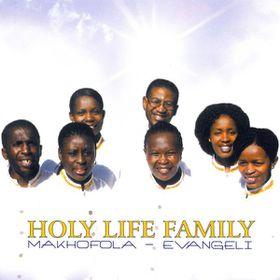 Holy Life Family - Makhofola Evangeli (CD)