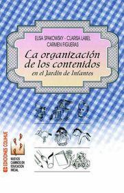 La Organizacion de Los Contenidos En El Jardin de Infantes