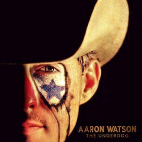 Aaron Watson - Underdog - (Import CD)