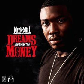 Meek Mill - Dreams Worth More Than Money (CD)