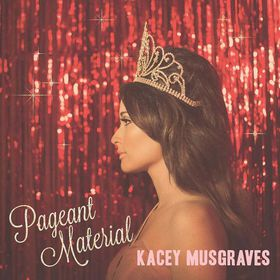Kacey Musgraves - Pageant Material (CD)
