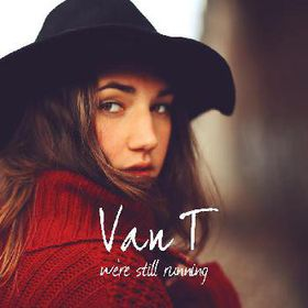 Van T - We're Still Running (CD)