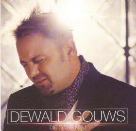 Dewald Gouws - Die Tyd Is Nou