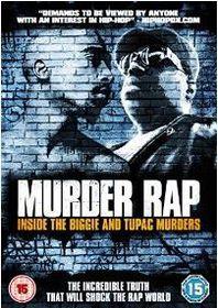Murder Rap - Inside the Biggie and Tupac Murders