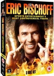 WWE: Eric Bishoff - Sports Entertainment's Most Controversial... (DVD)