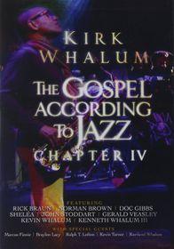 Kirk Whalum - Gospel According To Jazz IV (DVD)