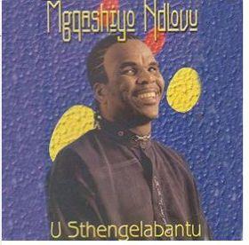Mqgashiyo Ndlovu  - U Sthengelabantu (CD)