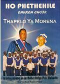 Ho Phethehile Church Choir - Thapelo Ya Morena (DVD)