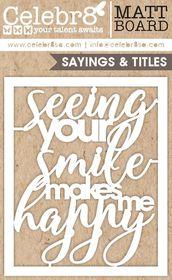 Celebr8 Matt Board Midi - Your Smile