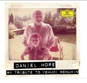 Daniel Hope- My Tribute To Yehudi Menuhin  (CD)