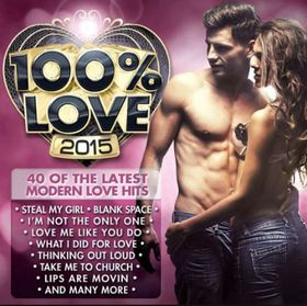 Various Artists - 100% Love 2015 (CD)