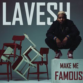 Lavesh - Make Me Famous (CD)