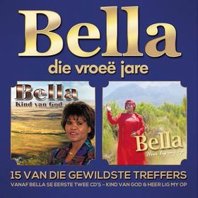 Bella - Die Vroee Jare (CD)