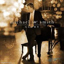 Smith Michael W. - Glory (CD)