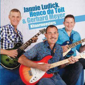 Jannie Ludick, Gerhard Meyer & Henco du Toit - Kitaarmeesters (CD)