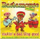 Rastamouse - Album: Makin A Bad Ting Good (CD)
