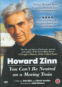 Howard Zinn: You Can't Be Neutral on a Moving Train - (Region 1 Import DVD)