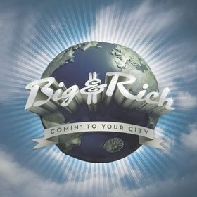 Big & Rich - Comin' To Your City (CD)