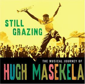 Hugh Masekela - Still Grazing (CD)