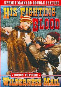Kermit Maynard: His Fighting Blood/Wilderness Mail - (Region 1 Import DVD)