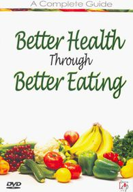 Better Health Through Eating - (Import DVD)