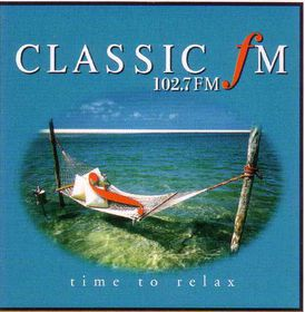 Classic FM 102.7 - Time To Relax - Various Artists (CD)