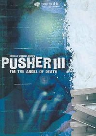 Pusher 3:I'm the Angel of Death - (Region 1 Import DVD)