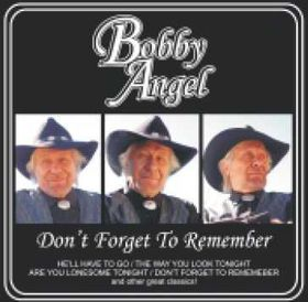 Angel Bobby - Don't Forget To Remember (CD)