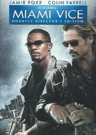 Miami Vice: Unrated Director's Edition - (Region 1 Import DVD)