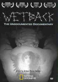 Wetback:Undocumented Documentary - (Region 1 Import DVD)