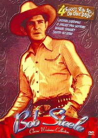 Classic Westerns - Bob Steele Four Feature - (Region 1 Import DVD)