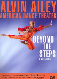 Alvin Ailey American Dance Theater: Beyond the Steps - (Region 1 Import DVD)