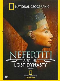 Nefertiti and the Lost Dynasty - (Region 1 Import DVD)