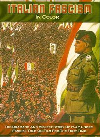 Italian Fascism in Color - (Region 1 Import DVD)