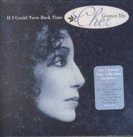 Cher - If I Could Turn Back Time - Greatest Hits (CD)