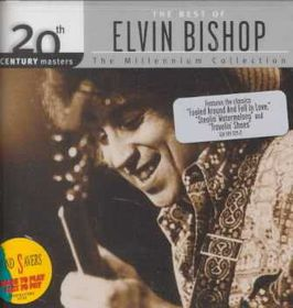 Elvin Bishop - Millennium Collection - Best Of Elvin Bishop (CD)