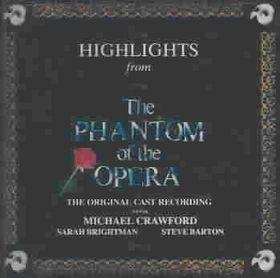 Original Soundtrack - Phantom Of The Opera - Highlights (CD)