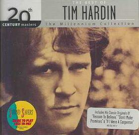 Tim Hardin - Millennium Collection - Best Of Tim Hardin (CD)