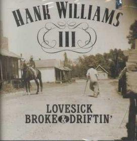 Lovesick Broke & Driftin - (Import CD)