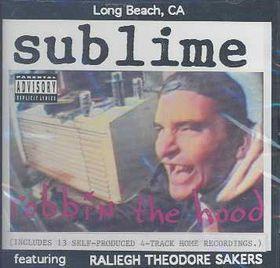 Sublime - Robbin' The Hood (CD)