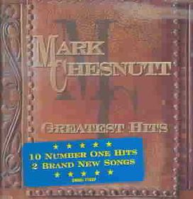 Mark Chesnut - Greatest Hits (CD)