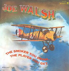 Joe Walsh - The Smoker You Drink, The Player You Get (CD)