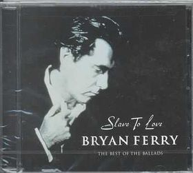 Ferry Bryan - Slave To Love (CD)
